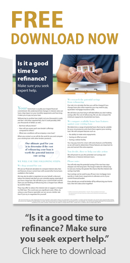 """Download """"Is it a good time to refinance? Make sure you seek expert help."""""""